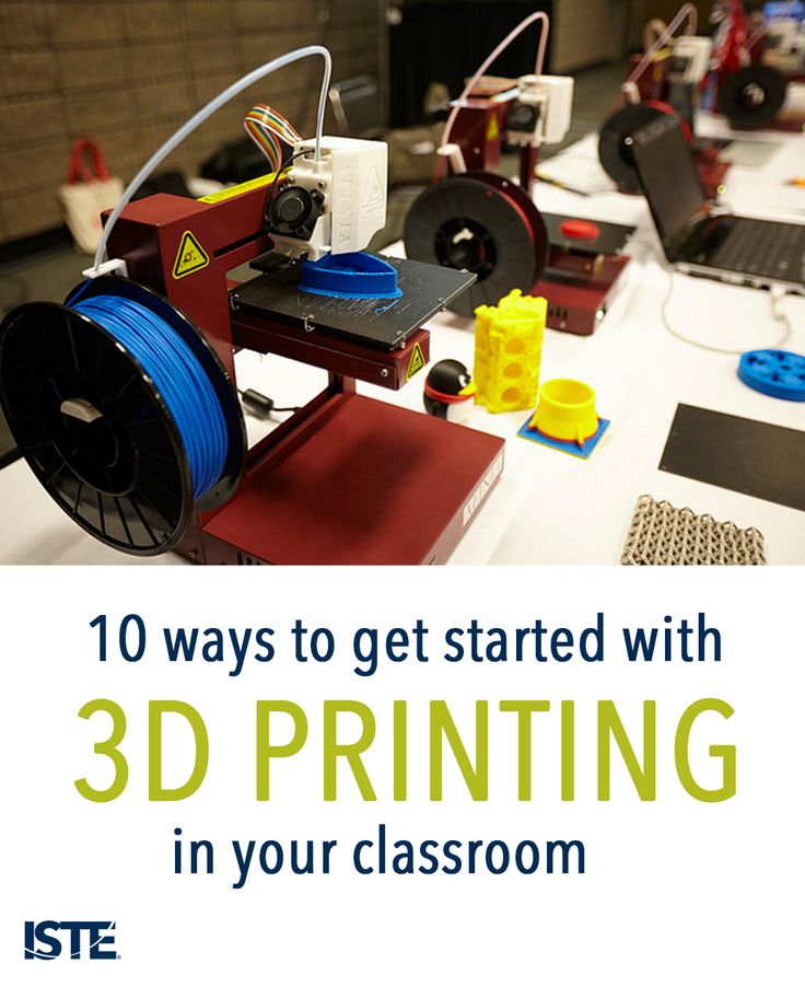 Get started with 3D printing in your school!