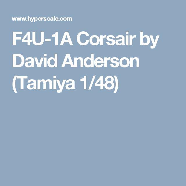 F4U-1A Corsair by David Anderson (Tamiya 1/48)