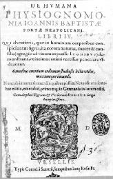 """http://www.ucm.es/info/especulo/numero2/calvas.htm  """"El determinismo fisionómico atribuía a las señales corporales externas el rango de hipótesis para el conocimiento moral. Juan Bautista de la Porta fue uno de los autores más conocidos en el momento con su De Humana phisiognomia (Nápoles, 1560) y sus tesis fundadas en la teoría del médico griego Polemón […]"""""""