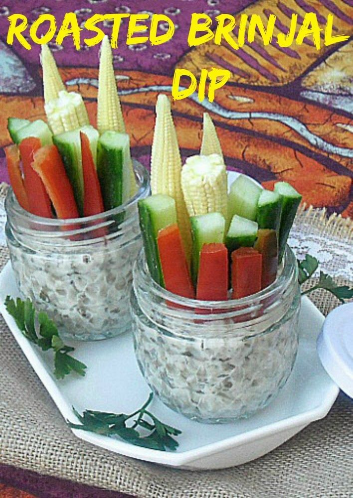 Low-Fat, delicious, Roasted Brinjal dip for crudites, chips, cheese wedges and rolled-up deli meats