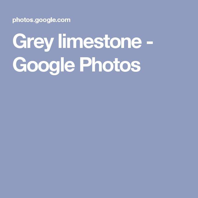 Grey limestone - Google Photos
