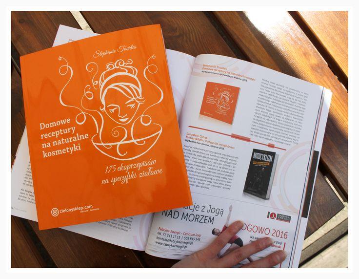 """Polski magazyn Joga & Ayurveda również opisał jedną z naszych książek. W jogowej biblioteczce znalazła się książka """"Domowe recepturyna naturalne kosmetyki"""", dzięki której nauczysz się samemu wytwarzać naturalne kosmetyki!"""
