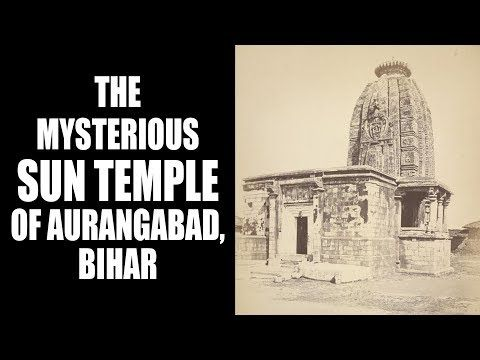 The mysterious Sun temple of Aurangabad, Bihar | Mysterious Places In India | Artha - YouTube