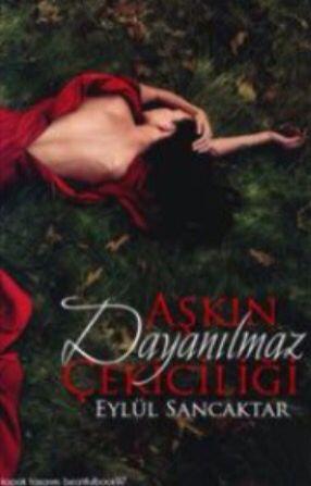Aşkın Dayanılmaz Çekiciliği -Yazar: beasloove