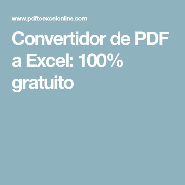 Convertidor de PDF a Excel: 100% gratuito