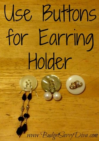 Use a Button as an Earring Holder | Budget Savvy Diva