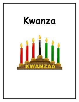 10 Pages: What is Kwanza 7 Principles Colorful Celebrations 7 Symbols Comprehension questions Map of Africa Color the candles KWL