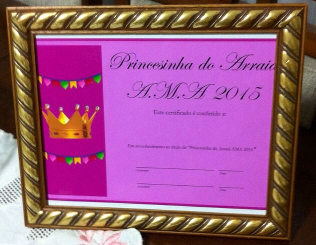 Diploma de Princesinha do Arraiá 2015