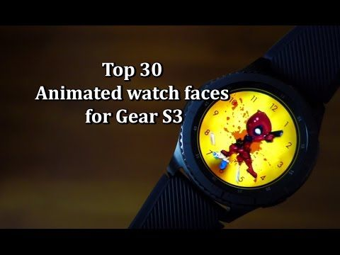Top 30 Animated watch faces for Gear S3 - Andrasi.ro