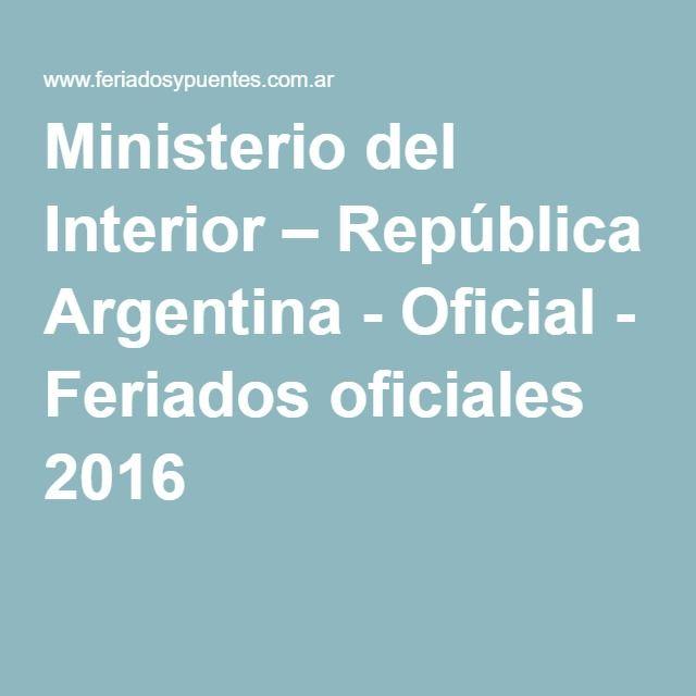 Ministerio del Interior – República Argentina - Oficial - Feriados oficiales 2016