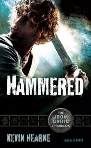 Hammered: Worth Reading, Kevinhearn, Kevin Hearn, Books Worth, Druid Chronicles, Books Three, Hammered Irons, Irons Druid, Books Reading