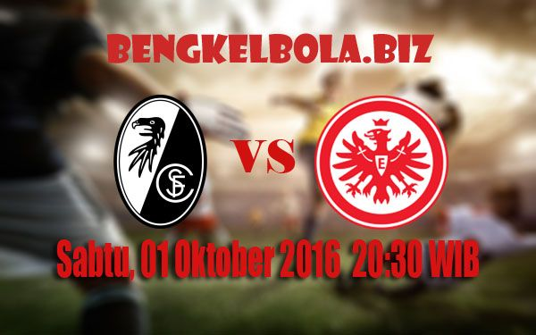 Prediksi SC Freiburg vs Eintracht Frankfurt 01 Oktober 2016