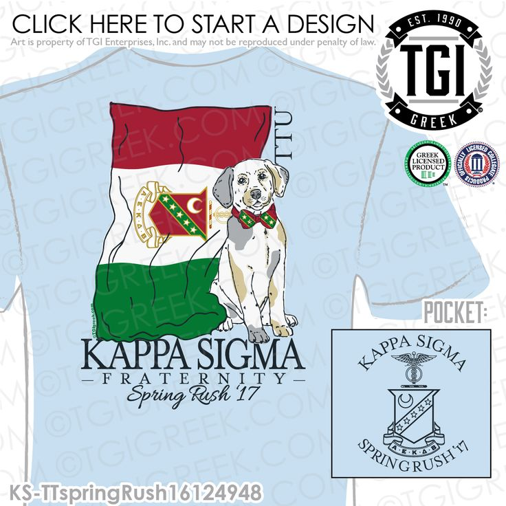 Kappa Sigma | K-Sig | ΚΣ | Spring Rush | Brotherhood |  Fraternity PR Tees | Custom Fraternity Apparel | TGI Greek | Greek Apparel | Custom Apparel | Fraternity Tee Shirts | Fraternity T-shirts