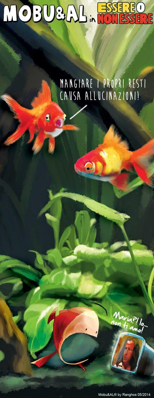 Mobu e AL - Vita in un mondo quadrato - (da pesce rosso a pesce rosso): Mobu in Essere o non Essere http://mobual.blogspot.it/2014/07/mobu-in-essere-o-non-essere.html