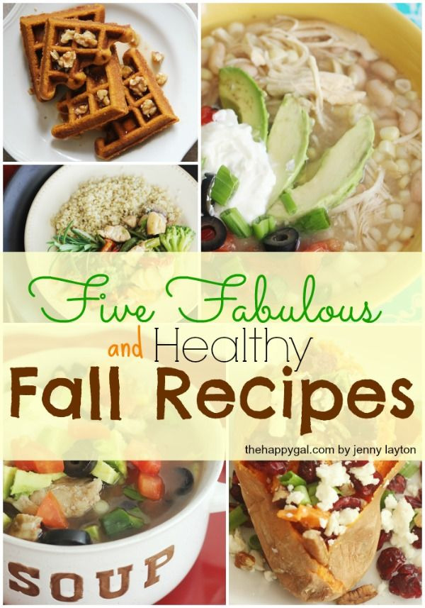 Five Fabulous and Healthy Fall Recipes