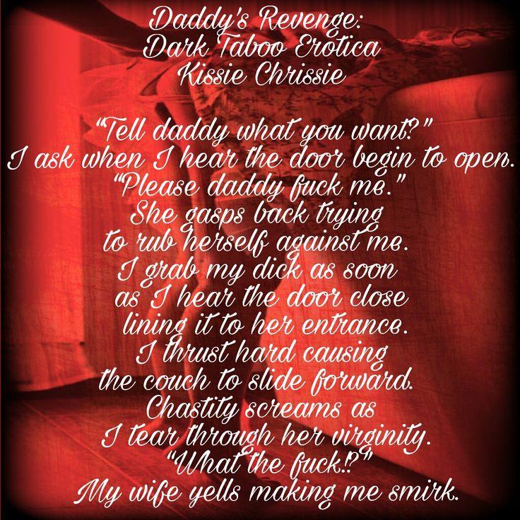 Teaser for Daddy's Revenge  #amazon #kindle #DaddysRevenge #KissieChrissie #99cents #99pennies