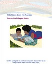 """From the Office of Head Start: """"Children who are bilingual benefit from books of all kinds – books in English, in their home language, and in both languages. This Quick Guide includes practical ideas for using bilingual books in the classroom and at home."""""""