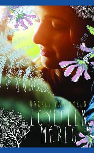 (22) Egyetlen méreg · Rachel Van Dyken · Könyv · Moly