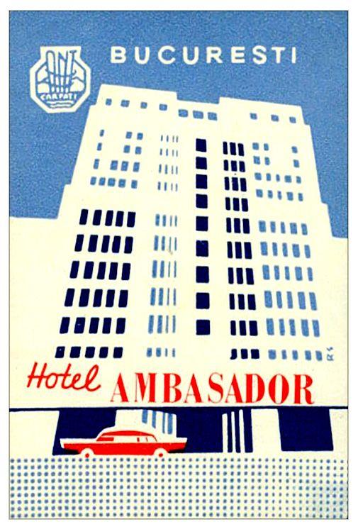 Ambassador Hotel ~ Bucuresti Romania