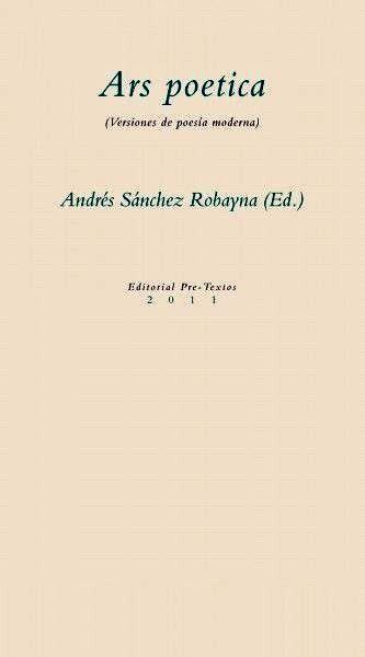 Ars poetica. Versiones de poesía moderna. (Quince años del Taller de Traducción Literaria), Valencia, Pre-Textos, 2011. en http://absysnetweb.bbtk.ull.es/cgi-bin/abnetopac01?TITN=462989