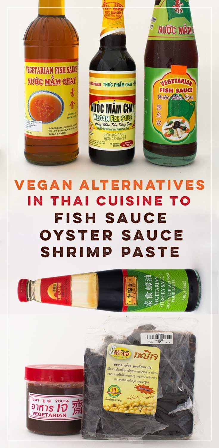A list of vegetarian and vegan alternatives to fish sauce, shrimp paste, and oyster sauce in Thai food and recipes.