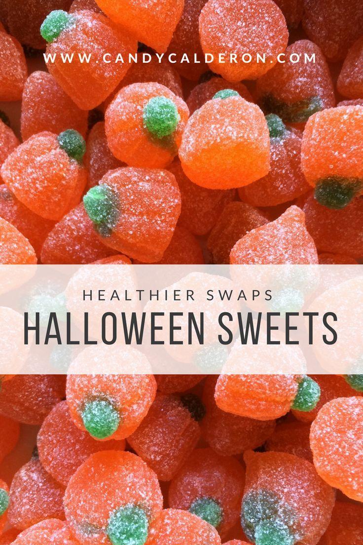 Healthier Swaps Halloween Sweets Halloween Sweets Healthy Halloween Healthy Halloween Candy