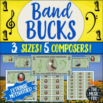 BAND BUCKS! Extrinsic Motivators for Beginning Band *3 Sizes, 5 Composers* This BAND BUCKS resource features the following five composers: *Wolfgang Amadeus Mozart *Johann Sebastian Bach *John Philip Sousa *Percy Grainger *Gustav Holst