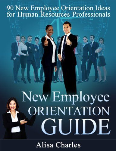 orientation for new employees essay Sheryl sandberg has called it one of the most important documents ever to come  out of silicon valley it's been viewed more than 5 million times on the web.