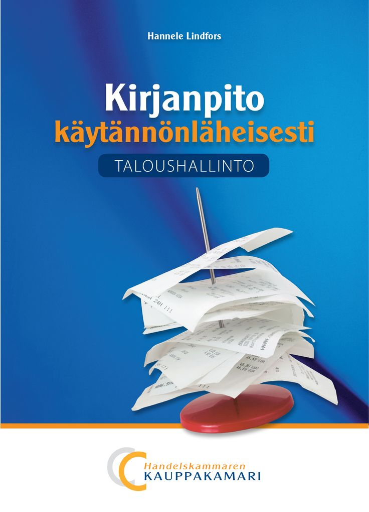 Kirjanpito käytännönläheisesti, 5. painos, 9€ (45.00 € +alv 10%) Hannele Lindfors