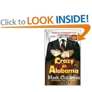 Crazy in Alabama.  To Kill a Mockingbird with just a TOUCH of crack cocaine.
