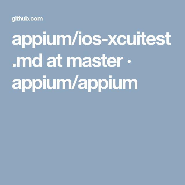 appium/ios-xcuitest.md at master · appium/appium