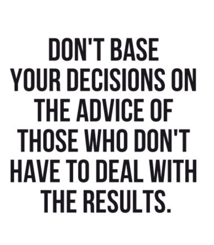 Good Decision Making Quotes Work Quotes Inspirational Quote About