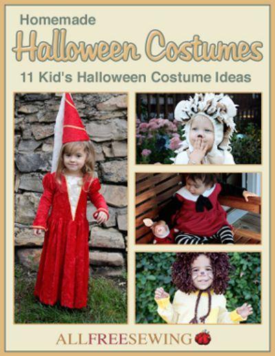 Homemade Halloween Costumes: 11 Kids Halloween Costume Ideas Free eBook   AllFreeSewing.com