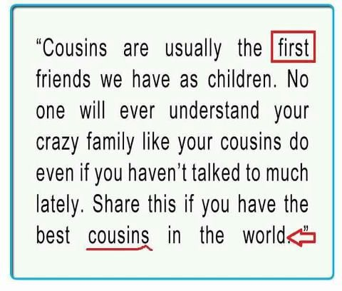 Cousin quotes - Best cousin quotes - Cool couple quotes - Cousins sayings - Cousins Are Usually The First Friends We Have As Children No One | jags-webdesign.com