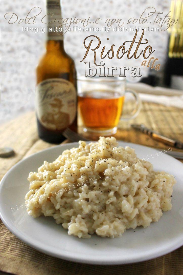 Risotto alla birra, un primo piatto aromatico e delizioso