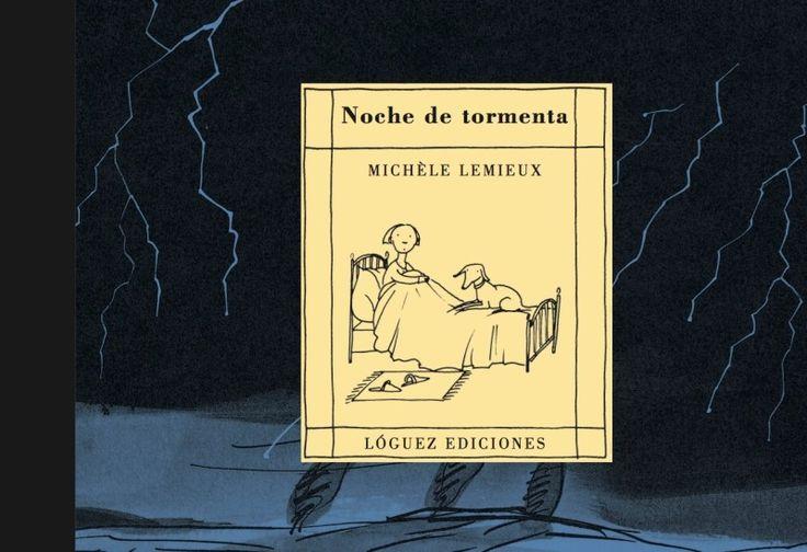 Mi reseña del libro Noche de tormenta, de Michele Lemiéux. Lóguez.
