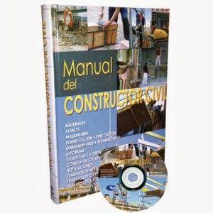 LIBROS DVDS CD-ROMS ENCICLOPEDIAS EDUCACIÓN PREESCOLAR PRIMARIA SECUNDARIA PREPARATORIA PROFESIONAL: MANUAL DEL CONSTRUCTOR CIVIL