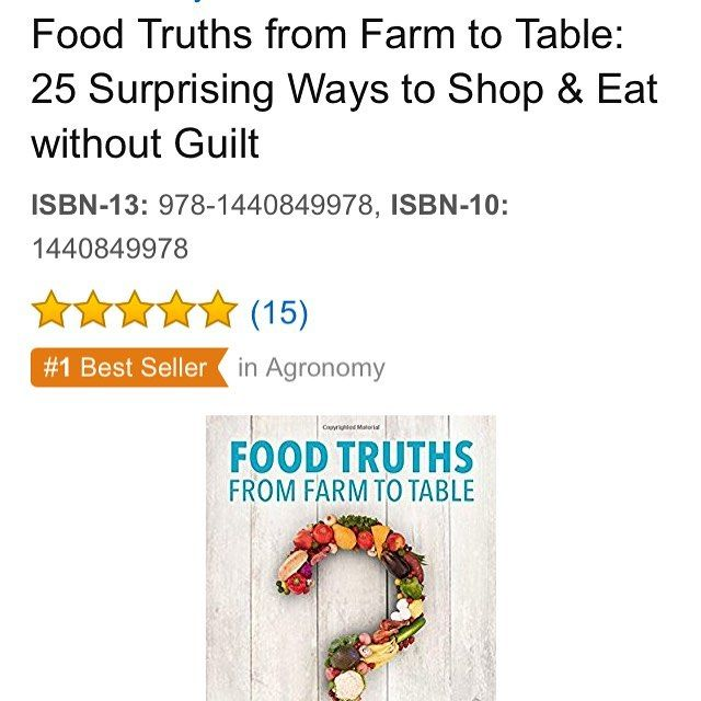 """We had a little excitement last night: """"Food Truths from Farm to Table"""" moved to a #1 best seller on Amazon!!! Thanks to each voice who helped share the #truth in how #food is raised and what #farmers are doing today. Food should be celebrated not feared. #newrelease #bookstagram #newbook #author #nutrition #foodiechats #book #bestseller"""