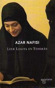 Leer Lolita en Teherán/ Azar Nafisi