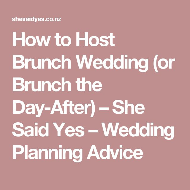 How to Host Brunch Wedding (or Brunch the Day-After) – She Said Yes – Wedding Planning Advice