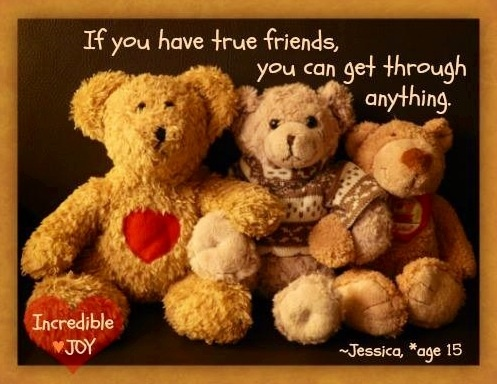 True Friends quote via www.Facebook.com/IncredibleJoy