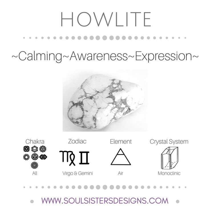 Metaphysical Healing Properties of Howlite, including associated Chakra, Zodiac and Element, along with Crystal System/Lattice to assist you in setting up a Crystal Grid. Go to https:/stoulsistersdesigns.com to learn more!