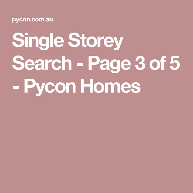 Single Storey Search - Page 3 of 5 - Pycon Homes
