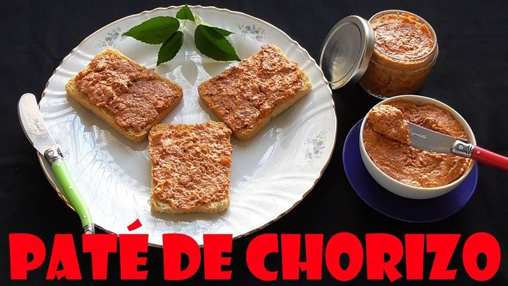 PATE DE CHORIZO (IDEAL PARA CANAPÉS Y FIESTAS)