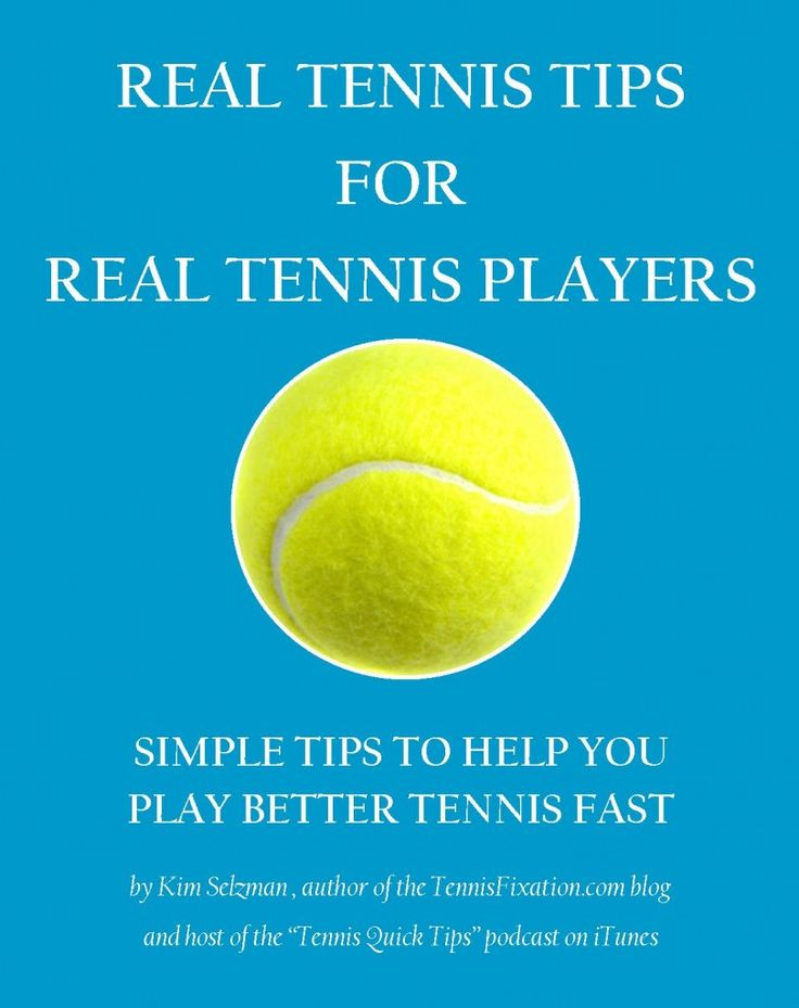 Real Tennis Tips For Real Tennis Players - book packed with great #tennis #tips via Tennis Fixation