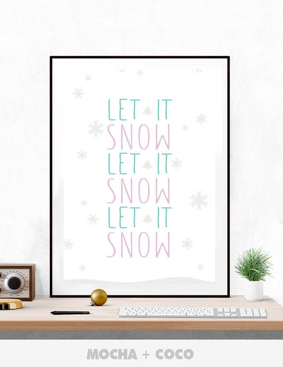 Let it Snow Poster PR0056  These digital downloads are the perfect addition to your home decoration. You will receive JPEG files of this artwork.