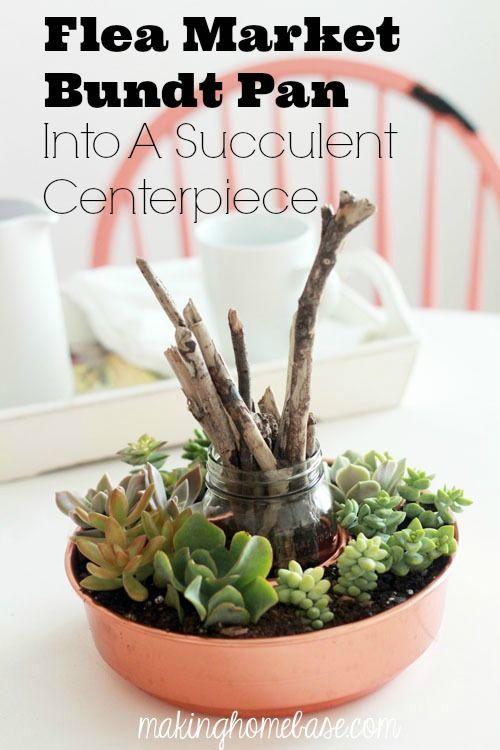 Succulent Centerpiece from a Flea Market Bundt Pan