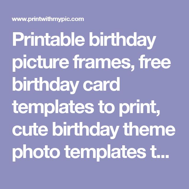 Best 25+ Free Birthday Card Ideas On Pinterest Free Printable   Free  Birthday Card Printable  Free Birthday Cards Templates
