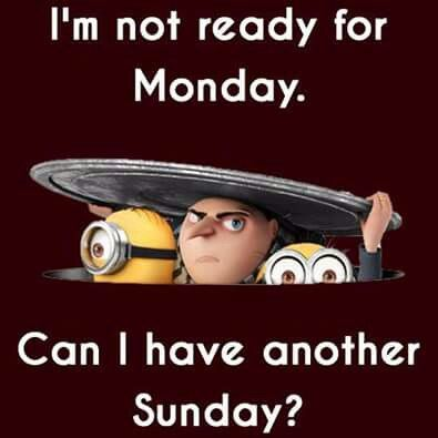 Of course I want another  Sunday!!!!!....