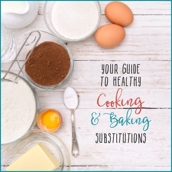 Want to be able to make your favorite baked goods and yet stick to your healthy eating program? Then you need this guide to healthy baking and cooking substitutions!